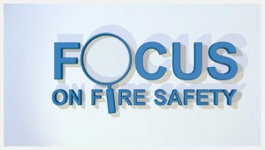 Focus on Fire Safety
