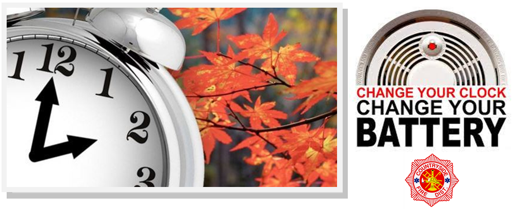 Daylight Savings Time Ends Nov. 6th: Change Your Clock/Change Your Battery