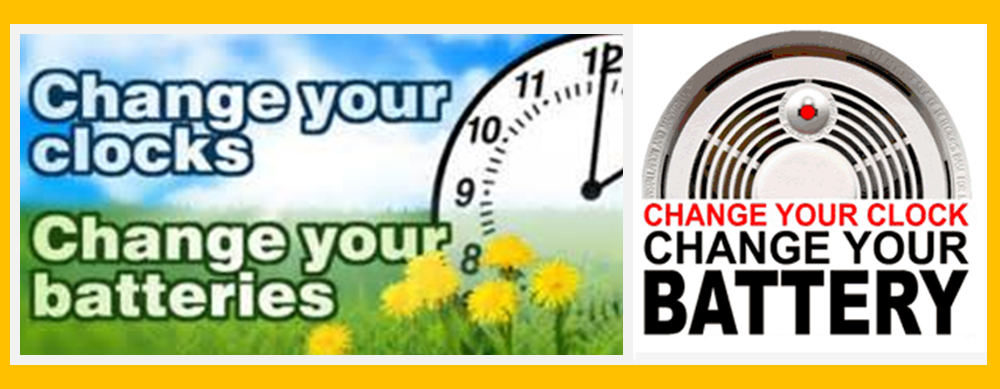 Daylight Savings Time Begins March 12th: Change Your Clock/Change Your Battery